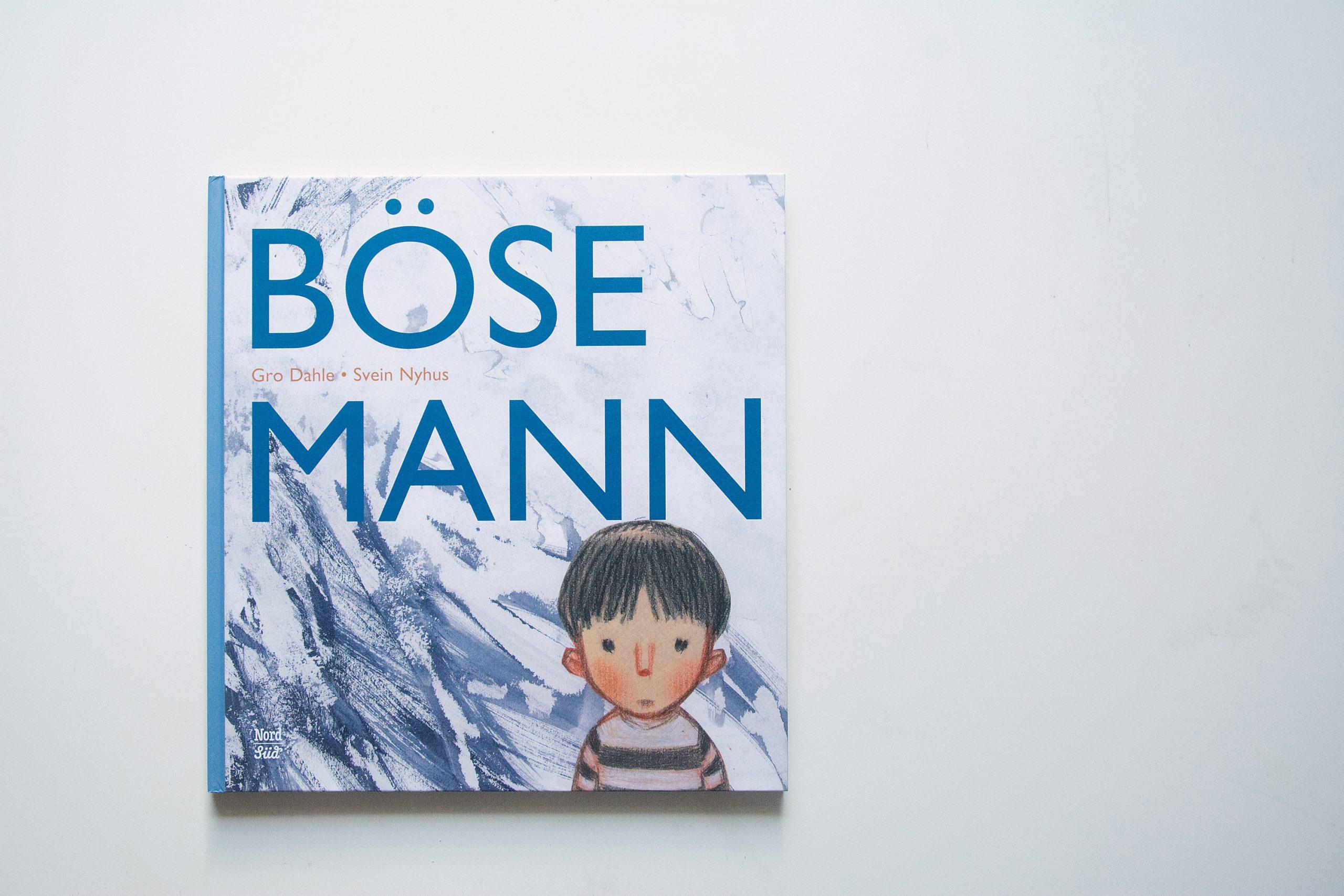 Herzensbücher #1:  »Bösemann«  von Gro Dahle und Svein Nyhus
