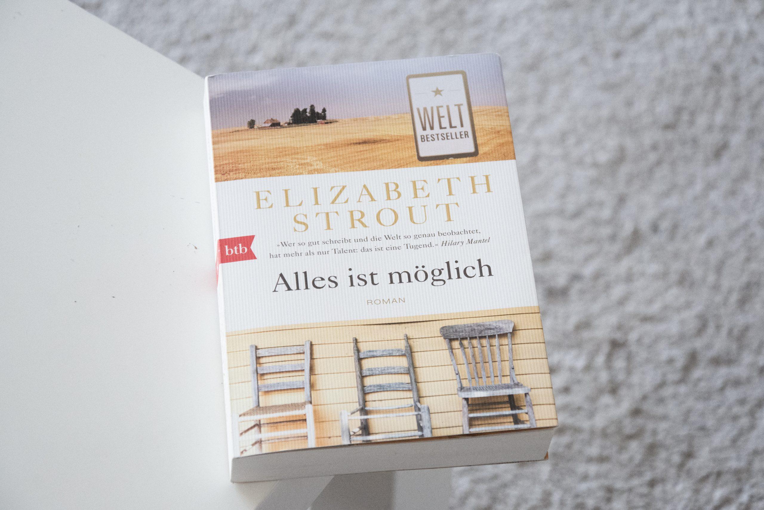 Literaturbesprechung :  »Alles ist möglich« von Elizabeth Strout