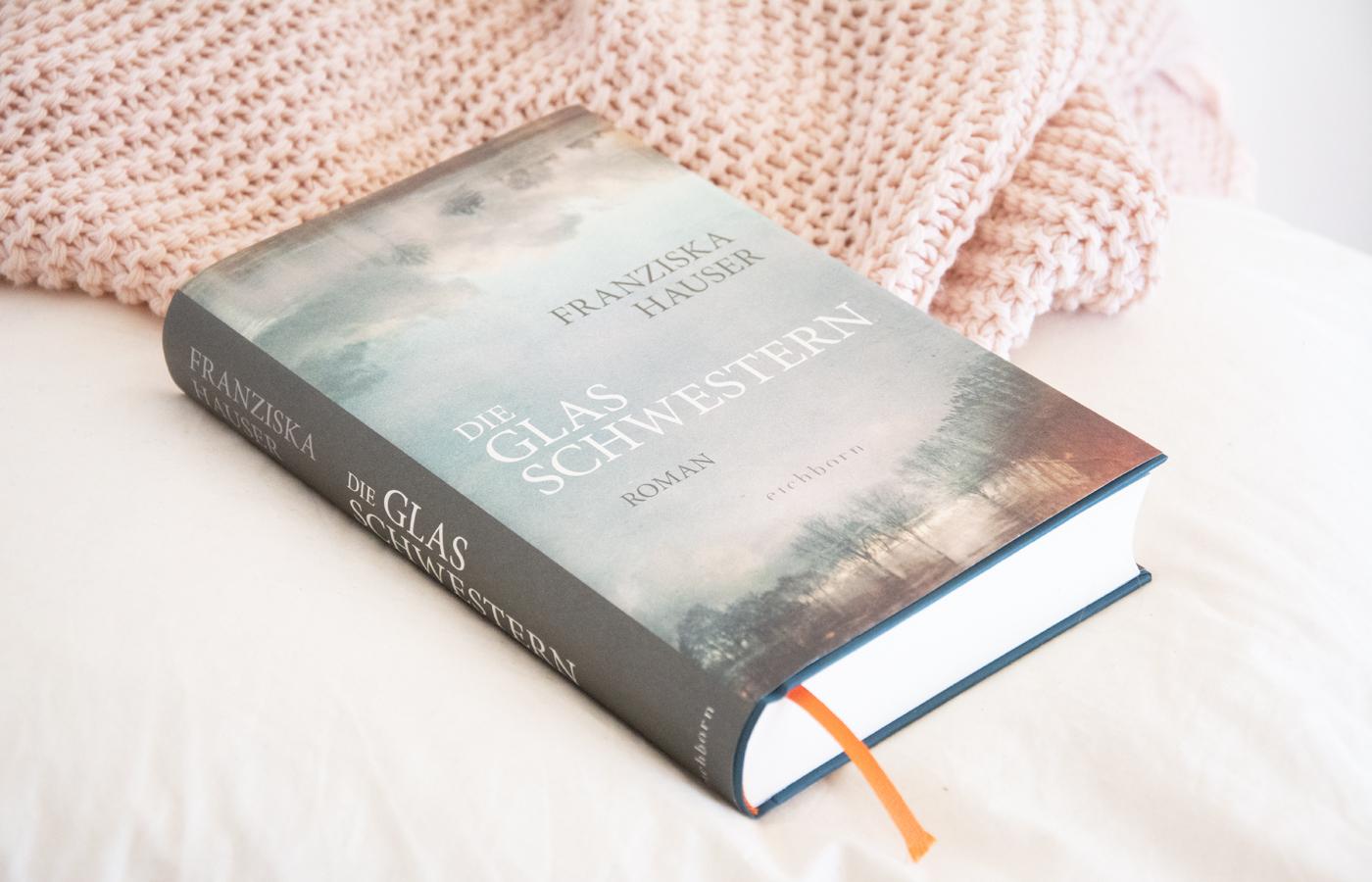 Literaturbesprechung:  »Die Glasschwestern« von Franziska Hauser