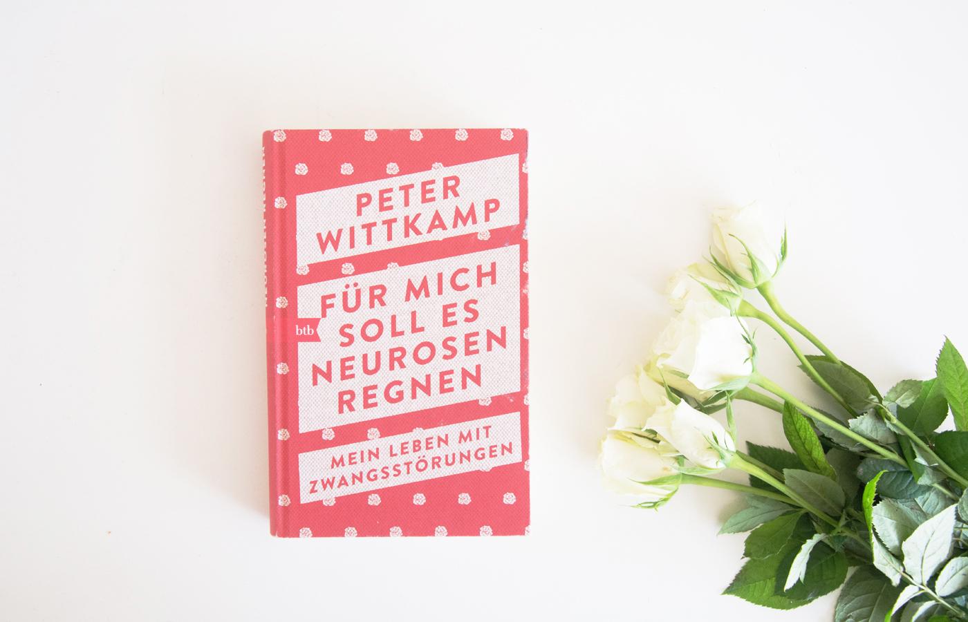 Literaturbesprechung:  »Für mich soll es Neurosen regnen – Mein Leben mit Zwangsstörungen« von Peter Wittkamp