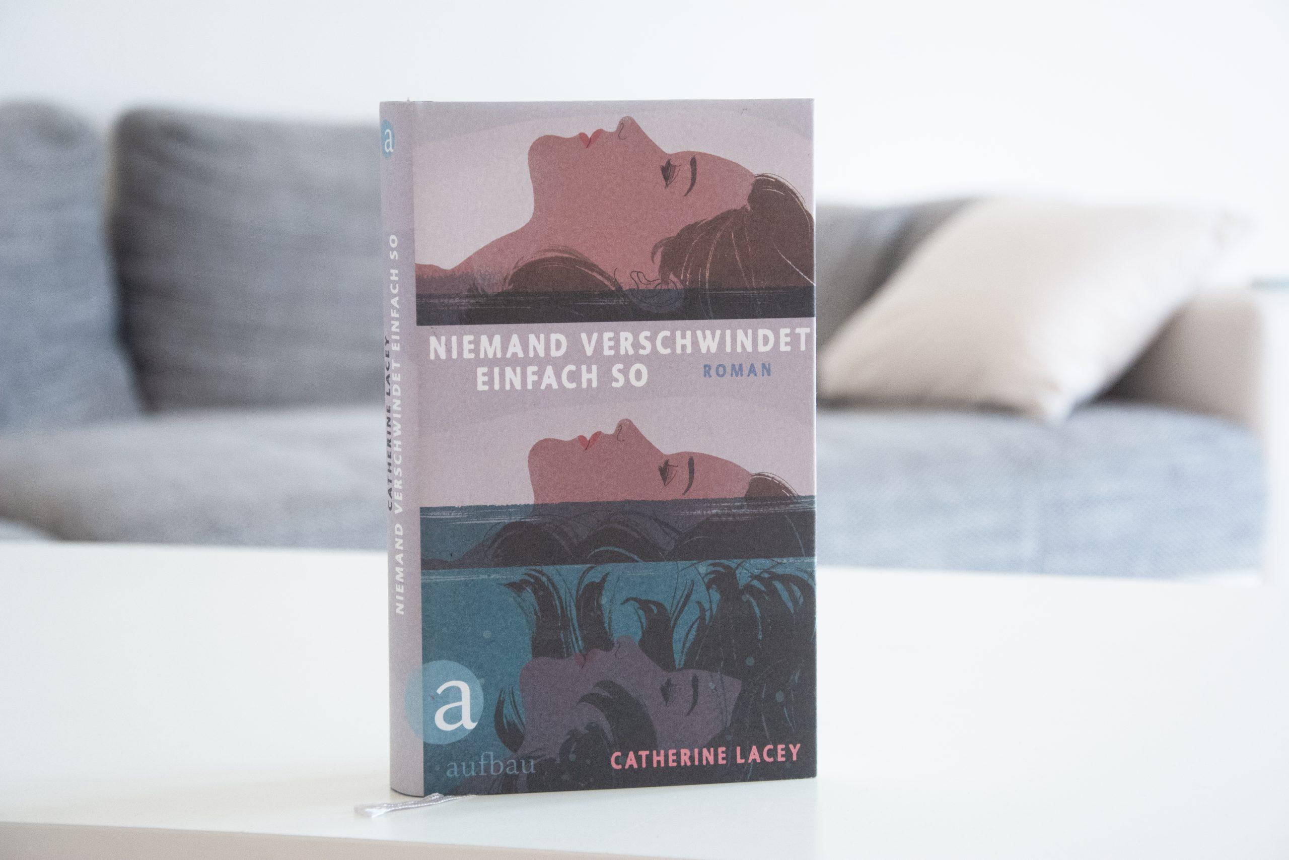 Herzensbücher #6:  »Niemand verschwindet einfach so« von Catherine Lacey