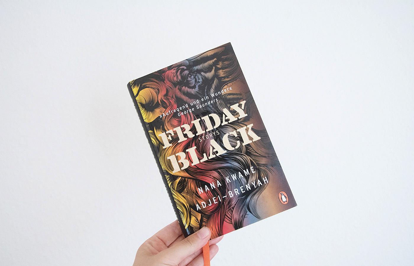 »Friday Black«  von Nana Kwame Adjei-Brenyah
