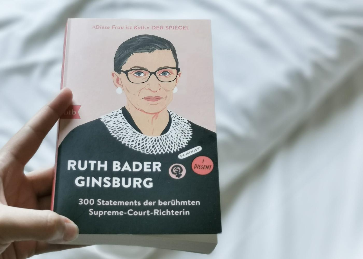 Literaturbesprechung:  »Ruth Bader Ginsburg: 300 Statements der berühmten Supreme-Court-Richterin« herausgegeben von Helena Hunt