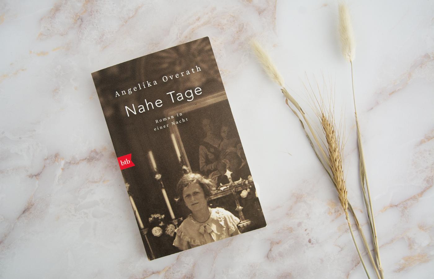 »Nahe Tage – Roman in einer Nacht« von Angelika Overath