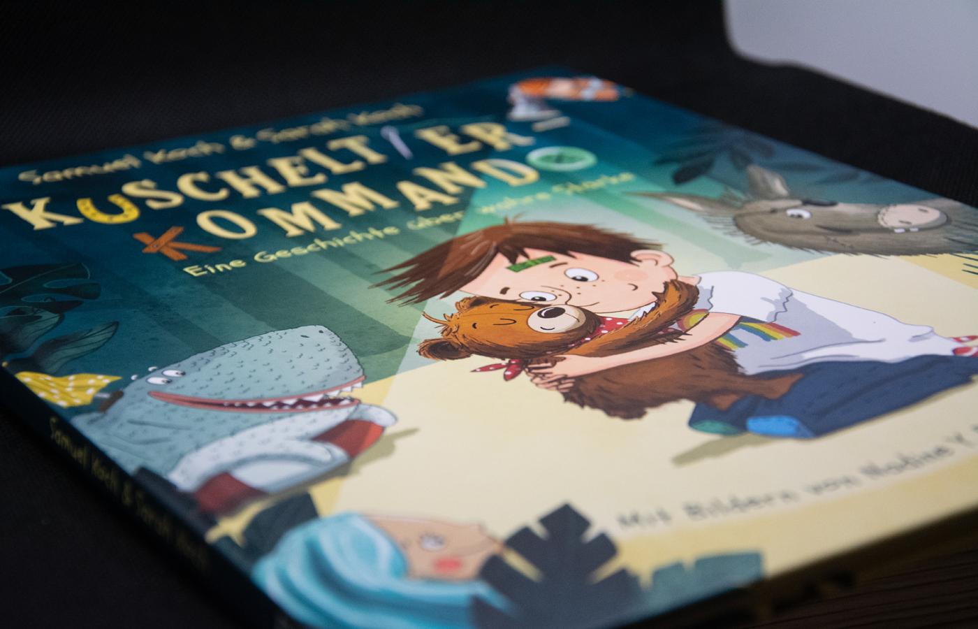 »Das Kuscheltier-Kommando – Eine Geschichte über wahre Stärke« von Samuel & Sarah Koch